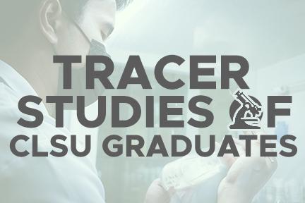Tracer Studies of CLSU Graduates